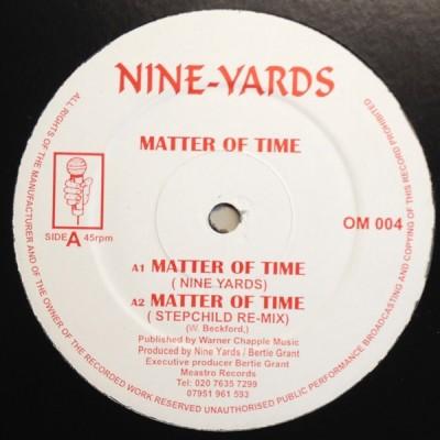 Nine Yards - Matter Of Time