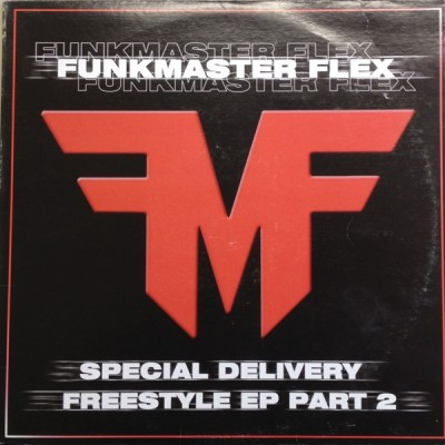 Funkmaster Flex - Special Delivery - Freestyle EP (Part 2)