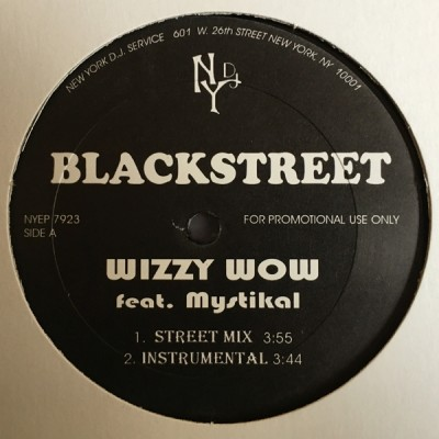 Blackstreet / Blackalicious - Wizzy Wow / It's Going Down