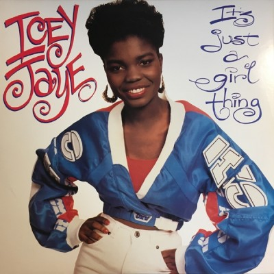 Icey Jaye - It's Just A Girl Thing