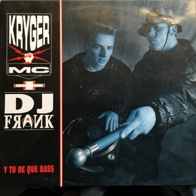 Kriger MC + DJ Frank - Y Tu De Que Bass