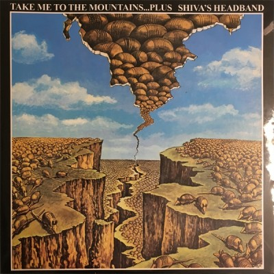 Shiva's Headband - Take Me To The Mountains... Plus