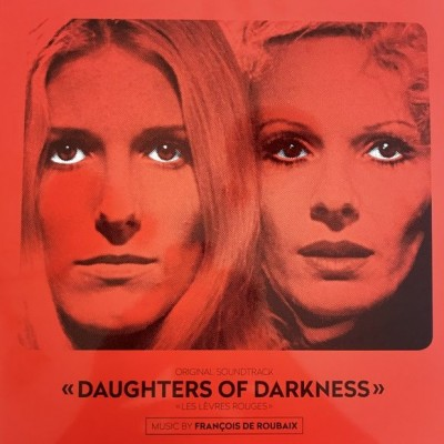 François De Roubaix - Daughters Of Darkness - Les Lèvres Rouges (Original Soundtrack)