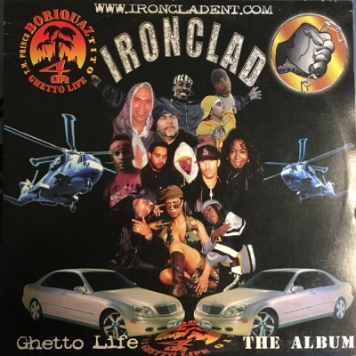 Ironclad - Ghetto Life (Tracks Taken From The Album)