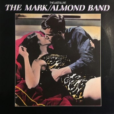 Mark-Almond / Almond Band - The Last & Live