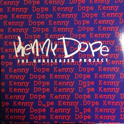 "Kenny ""Dope"" Gonzalez - The Unreleased Project"