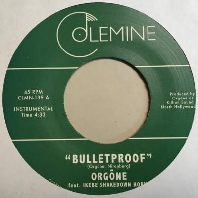 Orgone - Bulletproof