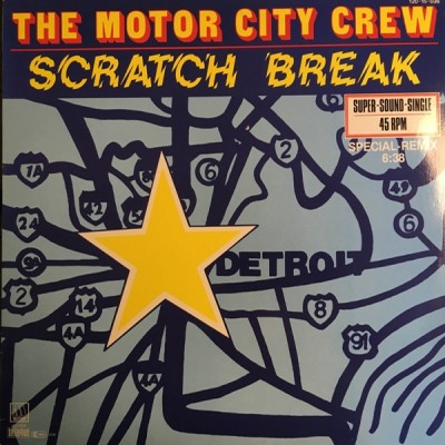 The Motor City Crew - Scratch Break (Special Remix)