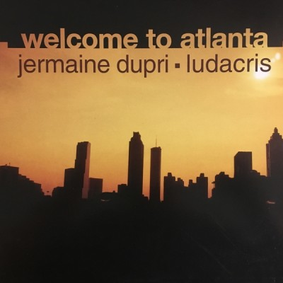 Jermaine Dupri Feat. Ludacris - Welcome To Atlanta