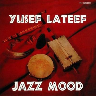 Yusef Lateef - Jazz Mood