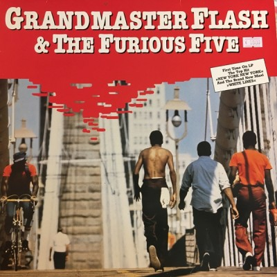 Grandmaster Flash & The Furious Five - Grandmaster Flash & The Furious Five