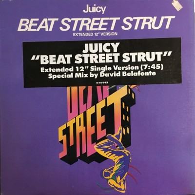 Juicy - Beat Street Strut