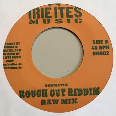 Dubmatix Meets Howie Smart - Rough Out A Road / Rough Out Riddim
