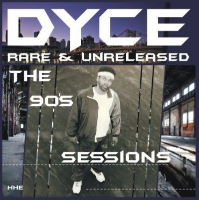 Dyce - Rare & Unreleased - The 90's Sessions