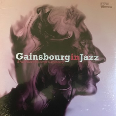 Various - Gainsbourg In Jazz - A Jazz Tribute To Serge Gainsbourg