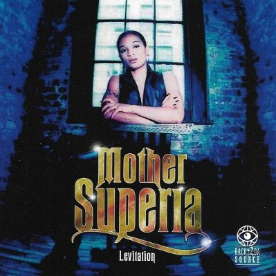Mother Superia - Levitation