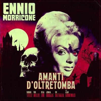Ennio Morricone - Amanti D'Oltretomba (Colonna Sonora Originale)