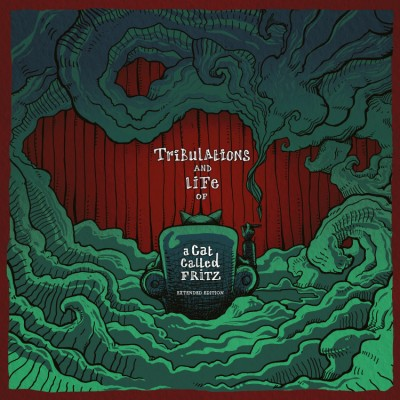 A Cat Called Fritz - Remixes: Tribulations And Life Of A Cat.. (Deluxe)