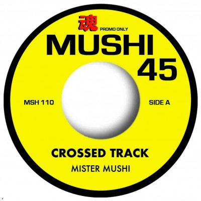 Mister Mushi - Crossed Track / Similar Beat