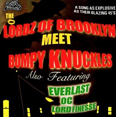Lordz Of Brooklyn - The Lordz Of Brooklyn Meet Bumpy Knuckles
