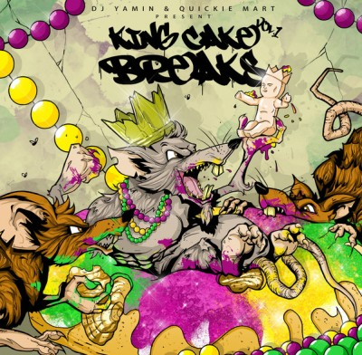 DJ Yamin - King Cake Breaks Vol. 1