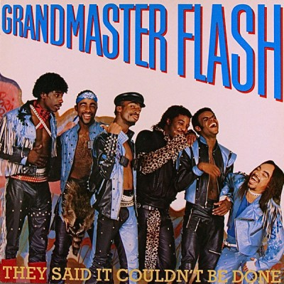 Grandmaster Flash - They Said It Couldn't Be Done