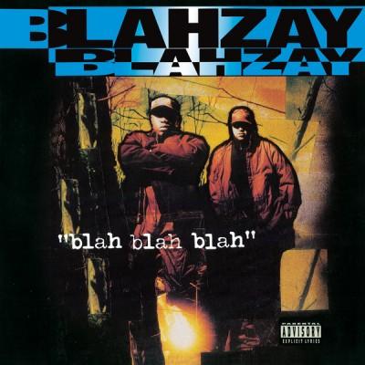 Blahzay Blahzay - Blah Blah Blah (Blue Vinyl)