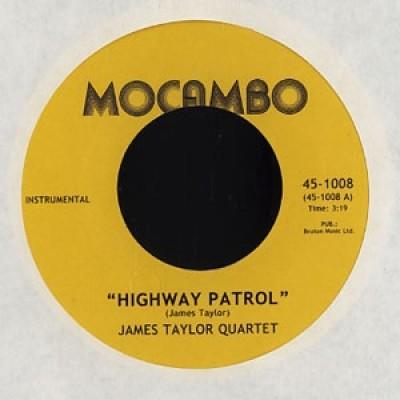 The James Taylor Quartet - Highway Patrol / Walkin' The Walk