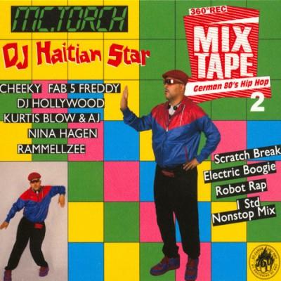 DJ Haitian Star - German 80's Hip Hop 2