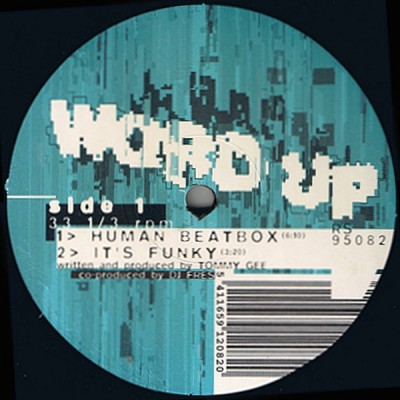 Word Up - Human Beatbox