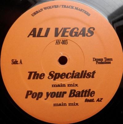 Ali Vegas - The Specialist / Pop Your Bottle