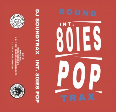 DJ Soundtrax - International 80ies Pop