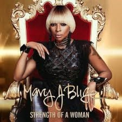 Mary J. Blige - Strength Of A Woman