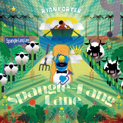 Ryan Porter -  Spangle​-​Lang Lane
