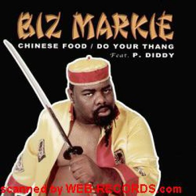 Biz Markie - Chinese Food / Do Your Thang