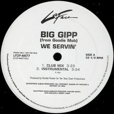 Big Gipp - We Servin'