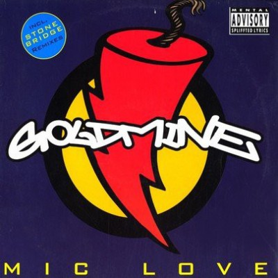 Goldmine - Mic Love
