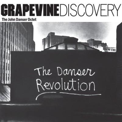 The John Danser Octet - The Danser Revolution