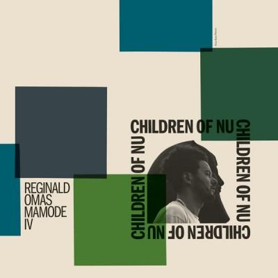 Reginald Omas Mamode IV - Children Of Nu