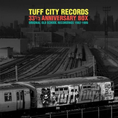 Various - Tuff City Records 33 1/3 Anniversary Box: Original Old School Recordings 1982-1986