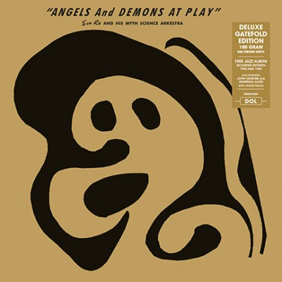 The Sun Ra Arkestra - Angels And Demons At Play