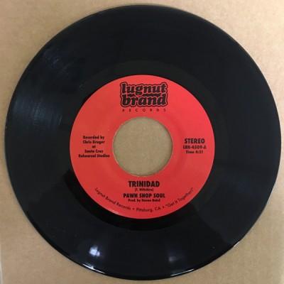 Pawn Shop Soul Orchestra - Trinidad / Grab This Thing