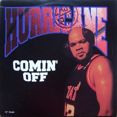Hurricane - Comin' Off