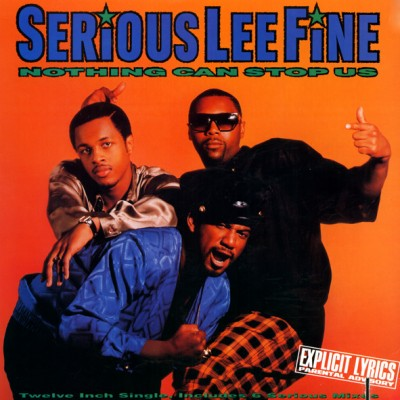 Serious-Lee-Fine - Nothing Can Stop Us