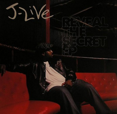 J-Live - Reveal The Secret EP