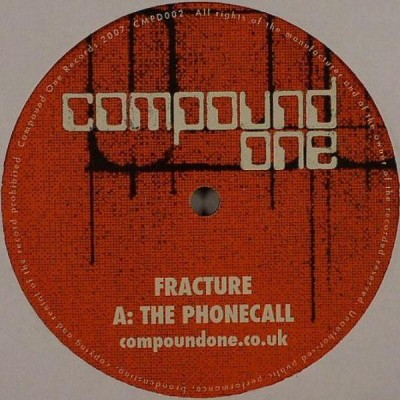 Fracture - The Phonecall / Look Shook