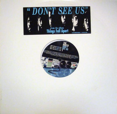The Roots - Don't See Us
