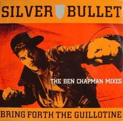 Silver Bullet - Bring Forth The Guillotine