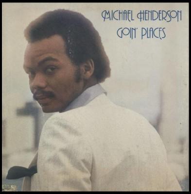 Michael Henderson - Goin' Places