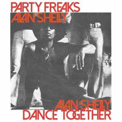 Alan Shelly - Party Freaks / Dance Together